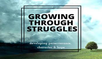 Growing Through Struggles